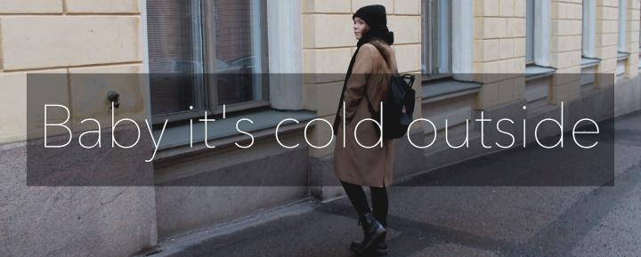 Baby it's coldoutside