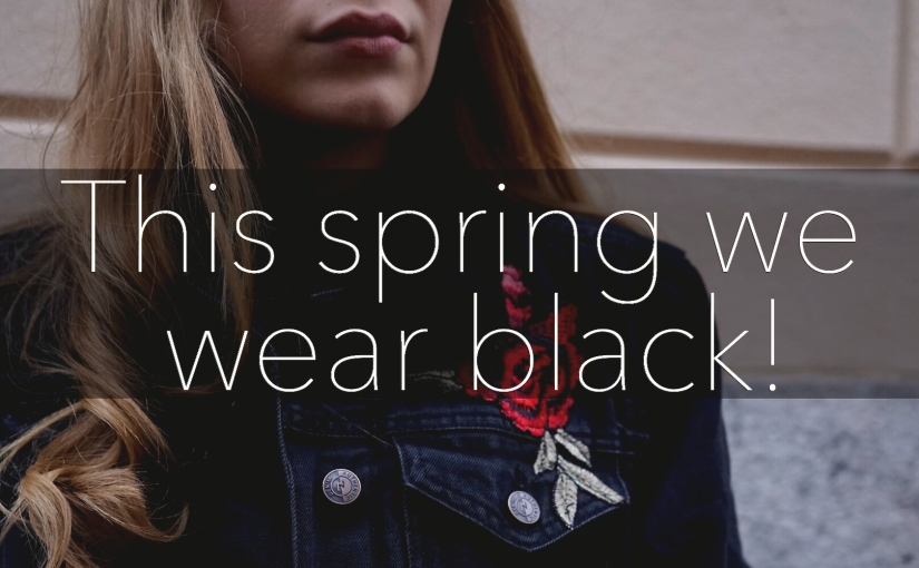 This spring we wearblack!